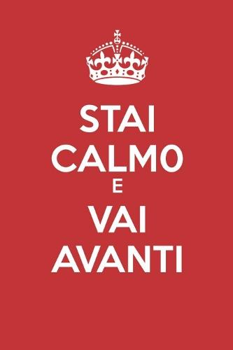 Stai calmo e vai avanti
